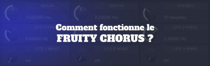 tutoriel fruity chorus